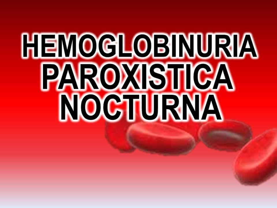 Hemoglobinuria Paroxística Nocturna